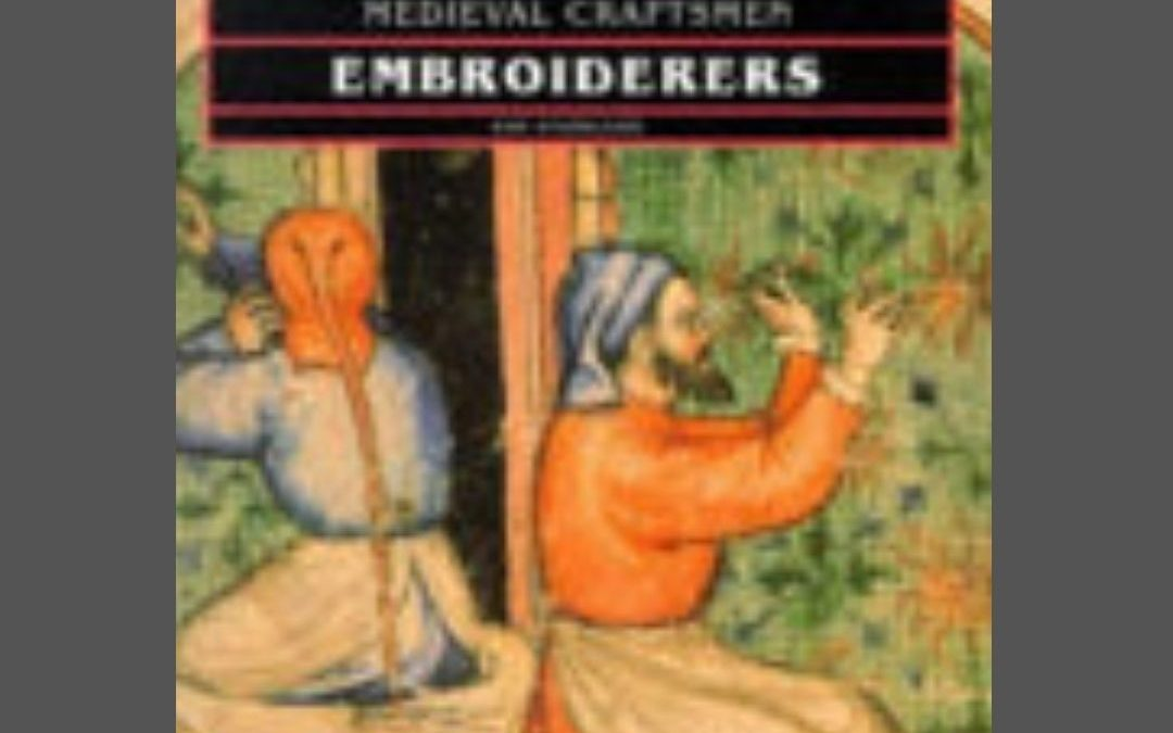 Medieval Craftsmen Embroiderers