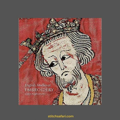 Book Review:  English Medieval Embroidery Opus Anglicanum